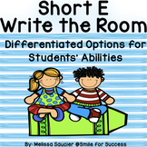 Short E (CVC)- Write the Room! {Differentiated Options!}