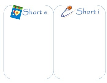 Short E and I- Word and Picture Sort