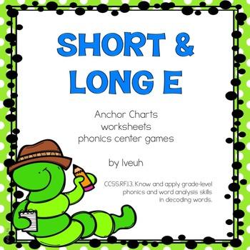 Phonics Centers: Short E and Long E, common core aligned