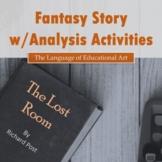 Short Fantasy Story w/ Analysis Activities