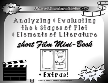 Short Film 6 Stages of Plot and Literary Element Analysis Mini-Book