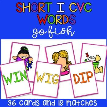 Short I CVC Go Fish