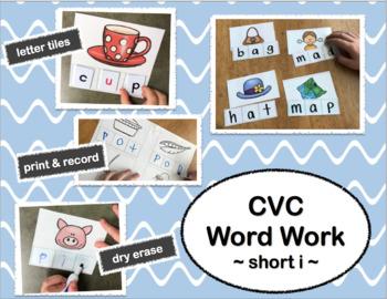 Short Vowels: Word Work: Short Vowel I ~CVC Words~