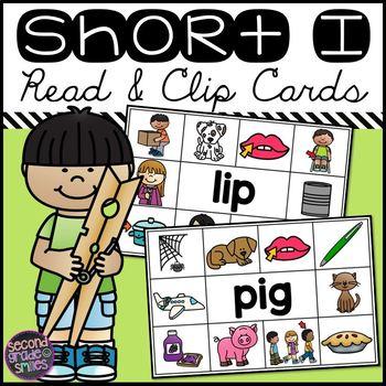 Short I CVC Read and Clip Cards