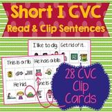 Short I CVC Sentences Read & Clip Cards