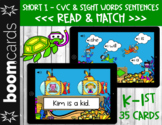 Short I - CVC & Sight Words Sentences   Read & Match (BOOM CARDS)
