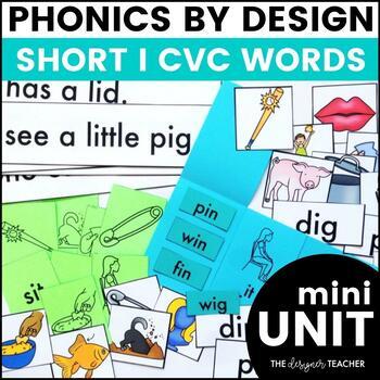 Phonics By Design Short I CVC Word Mini-Unit