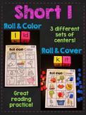 Short I CVC Words Literacy Roll Centers (Short Vowel Games)