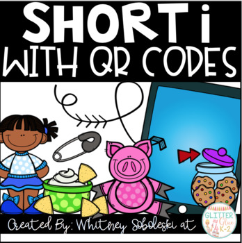 Short I CVC Words with QR Codes