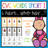 Short I CVC words I have who has game
