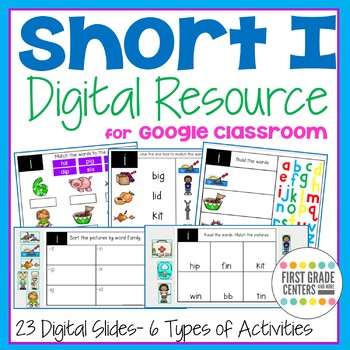 Short I Digital Resource for Google Classroom