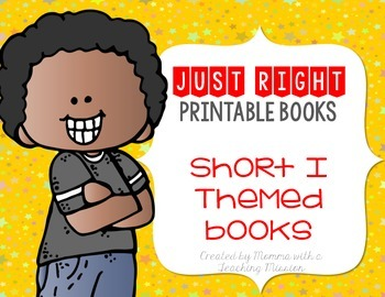 Short I Just Right Printable Books