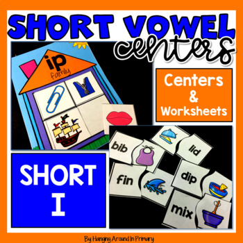 Short I Literacy Centers