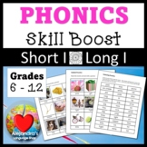 Short I / Long I:  Phonics for Older Students