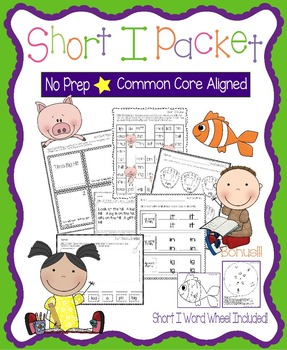Short I No Prep Packet - Worksheets, Games and Activities, Common Core Aligned