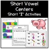 Short Vowel Centers - Short I Activities