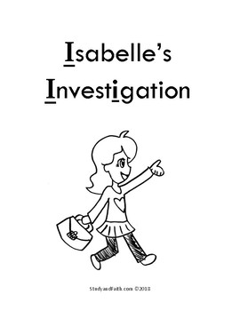 "Short I Phonics Read Aloud: ""Isabelle's Investigation"""