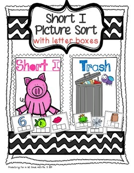 Short I Picture Sort with Spelling Boxes