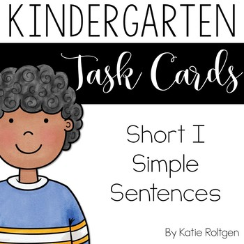 Short I Simple Sentences Task Cards