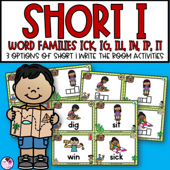 Short I Word Families Write the Room