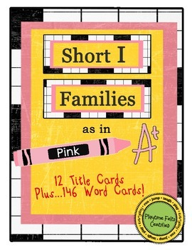 Short I Word Families for Word Walls