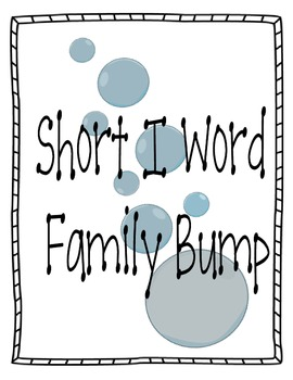 Short I Word Family Bump