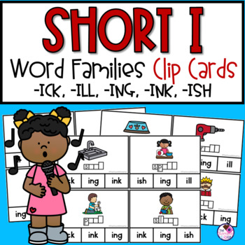 Short I Word Family  Clip Cards