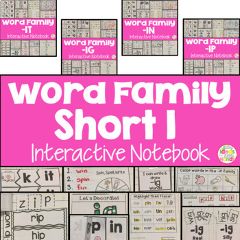 Short I Word Family Interactive Notebooks Bundle