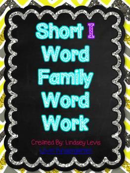 Short I Word Family Word Work