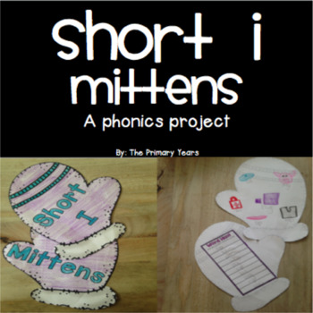 Short I Word Work Craftivity -  A Phonics Project