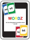 Short I Wordz (an Uno like game to practice short I words)