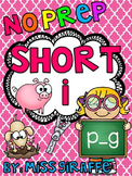 Short I Worksheets and Activities {NO PREP!}