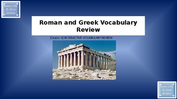 Short Interactive Vocabulary Review / Grade 6 / Greece and Rome PowerPoint