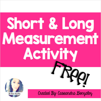 Short & Long Measurement Activity