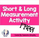 Short & Long Measurement Activity