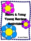 Short & Long Vowel Review Activities