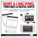 Short & Long Vowel Sorts: Google Slides & Printable Versions