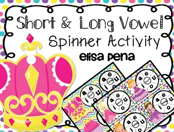 Short & Long Vowel Spinner Activity Princess Theme