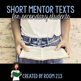 Short Mentor Texts and Sentences for Secondary Writing
