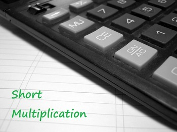 Math: Short Multiplication