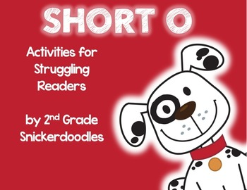 Short O: Activities for Struggling Readers