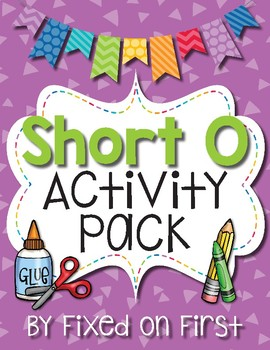 Short O Activity Pack