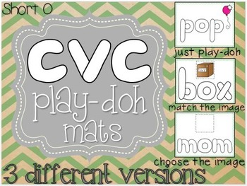 Short O CVC Play-Doh Mats (3 versions)