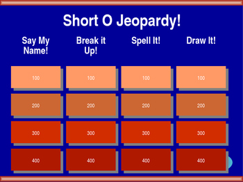 Short O Jeopardy!