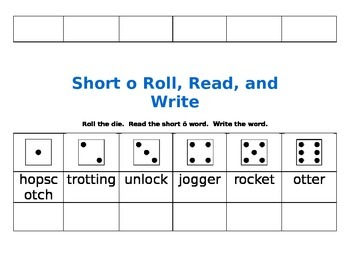 Short O Roll, Read, and Write