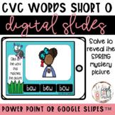 Short O Sound Spring Digital Slides