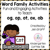 Short O Word Family Activities: og, op, ot, ox, ob