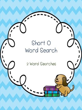 Short O Word Searches!