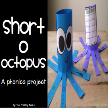 Short O Word Work Craftivity - A Phonics Project