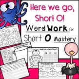 Word Work & More for Short O Mastery:  Reading Passages, Handwriting, Rhyming